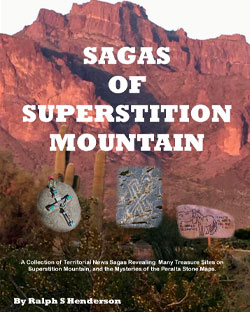 Sagas of the Superstitions