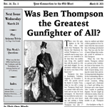 Was Ben Thompson the Greatest Gunfighter of All?